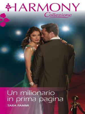cover image of Un milionario in prima pagina