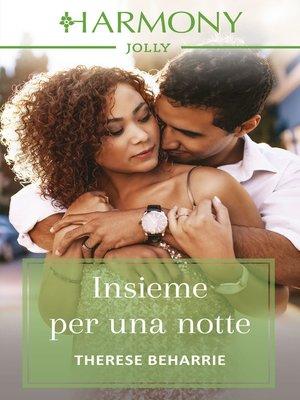 cover image of Insieme per una notte