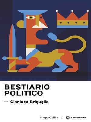 cover image of Bestiario politico