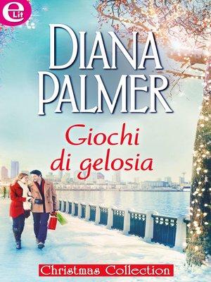 cover image of Giochi di gelosia