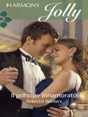 cover image of Il principe innamorato