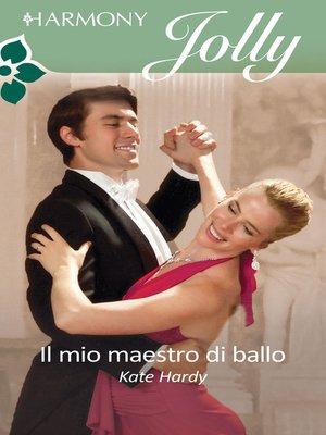 cover image of Il mio maestro di ballo