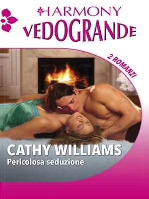 cover image of Pericolosa seduzione