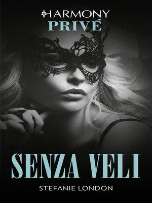 cover image of Senza veli