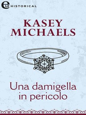 cover image of Una damigella in pericolo