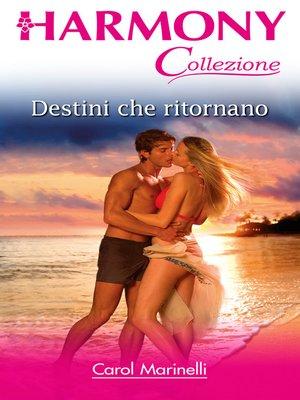 cover image of Destini che ritornano