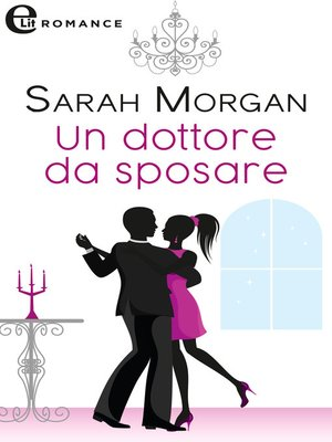 cover image of Un dottore da sposare