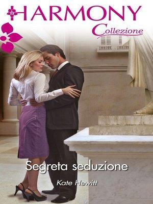 cover image of Segreta seduzione
