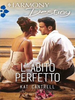 cover image of L'abito perfetto