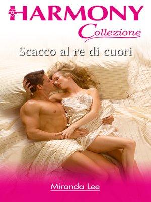 cover image of Scacco al re di cuori