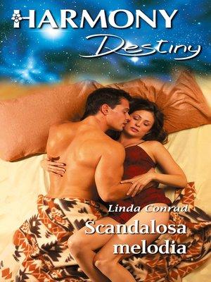 cover image of Scandalosa melodia