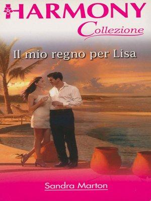 cover image of Il mio regno per Lisa