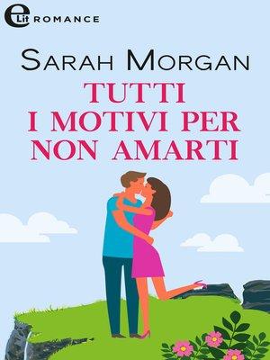 cover image of Tutti i motivi per non amarti