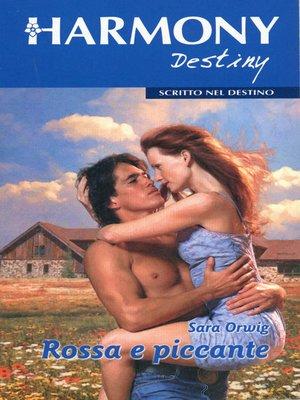 cover image of Rossa e piccante