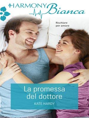cover image of La promessa del dottore