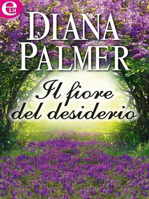 cover image of Il fiore del desiderio