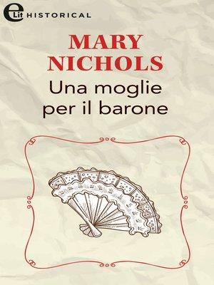 cover image of Una moglie per il barone