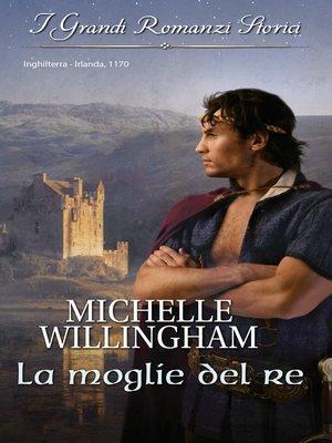 cover image of La moglie del re