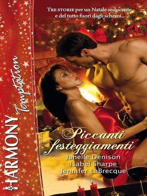 cover image of Piccanti festeggiamenti