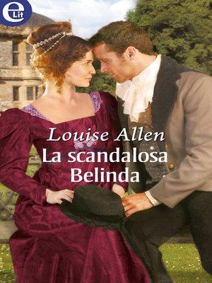 cover image of La scandalosa Belinda