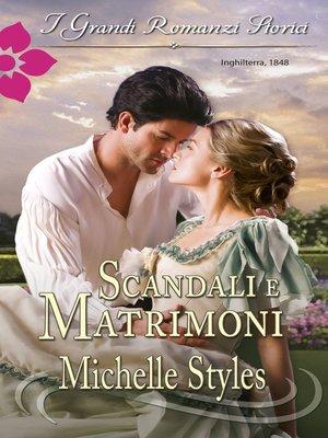 cover image of Scandali e matrimoni