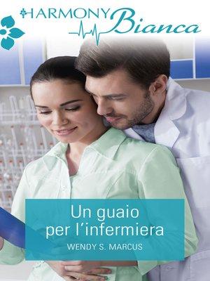 cover image of Un guaio per l'infermiera