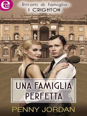 cover image of Una famiglia perfetta