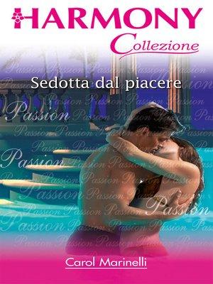 cover image of Sedotta dal piacere