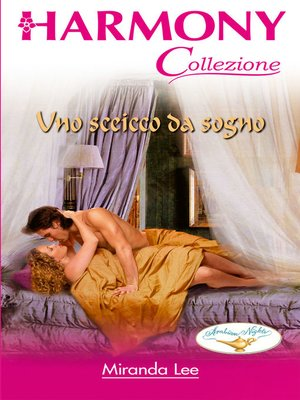 cover image of Uno sceicco da sogno