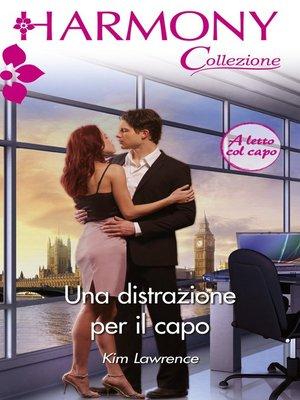 cover image of Una distrazione per il capo