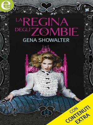 cover image of La regina degli zombie --Versione Integrale