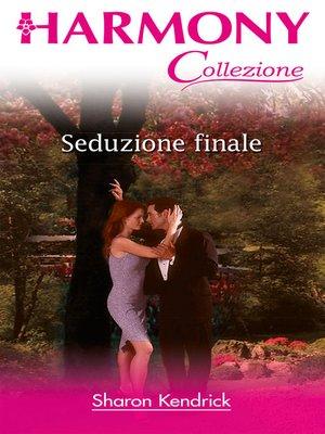cover image of Seduzione finale