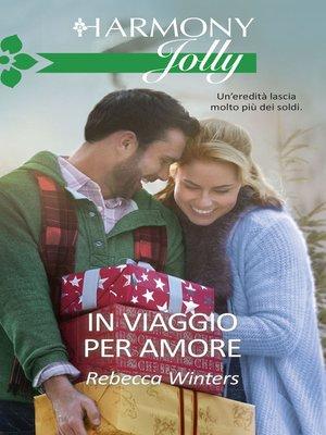 cover image of In viaggio per amore