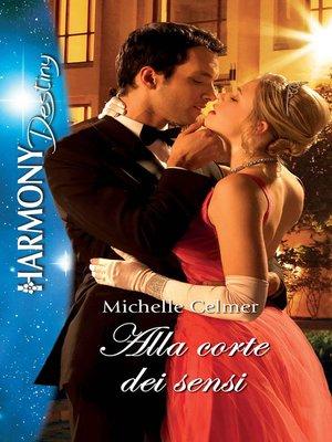 cover image of Alla corte dei sensi