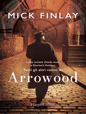 cover image of Arrowood (Versione italiana)