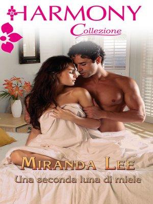 cover image of La seconda luna di miele