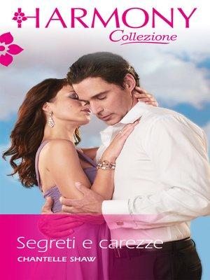 cover image of Segreti e carezze