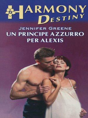 cover image of Un principe azzurro per Alexis