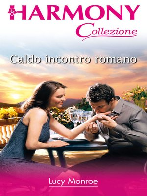 cover image of Caldo incontro romano