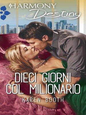 cover image of Dieci giorni col milionario