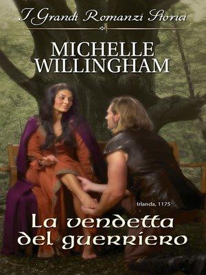 cover image of La vendetta del guerriero