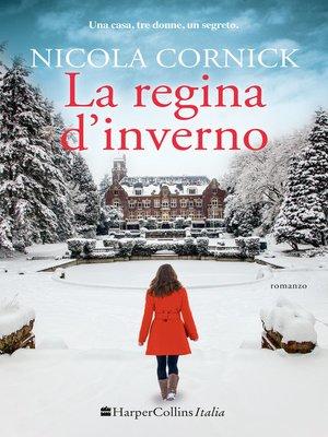 cover image of La regina d'inverno
