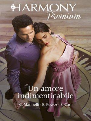 cover image of Un amore indimenticabile