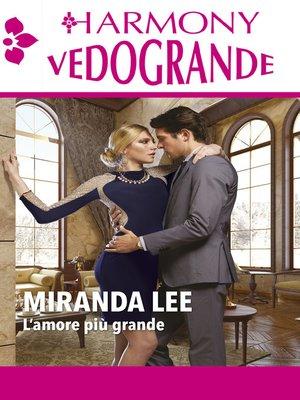 cover image of L'amore più grande