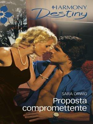cover image of Proposta compromettente