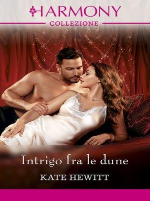 cover image of Intrigo fra le dune