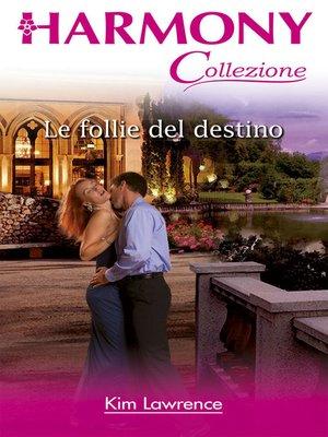 cover image of Le follie del destino