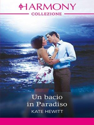 cover image of Un bacio in Paradiso