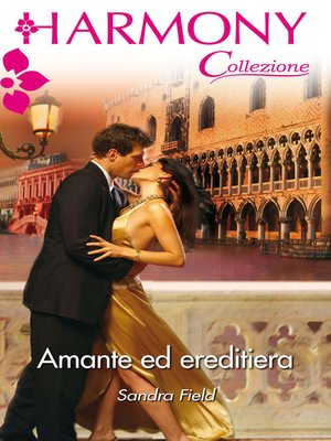 cover image of Amante ed ereditiera