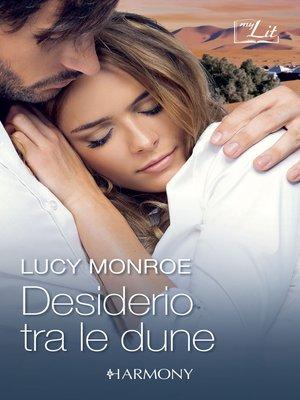 cover image of Desiderio tra le dune / Il guerriero delle dune / Le dune del desiderio